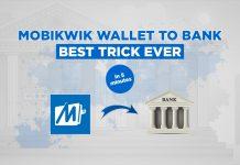 Trick To Transfer Mobikwik Balance Into Bank Account