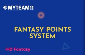 MyTeam11 Fantasy Points Systems: