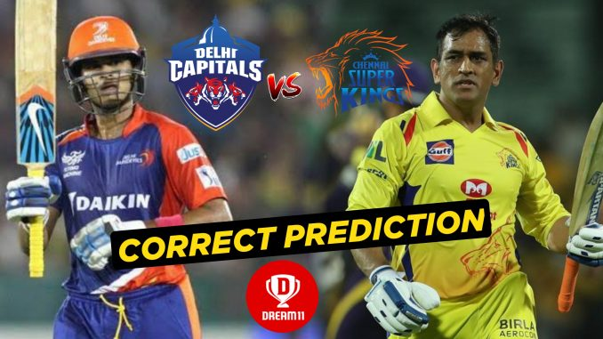 CSK vs DC Dream11 Team Prediction Today Match