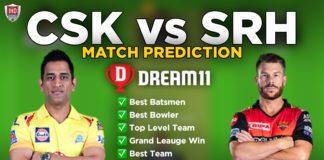 CSK vs SRH Dream11 Team Prediction