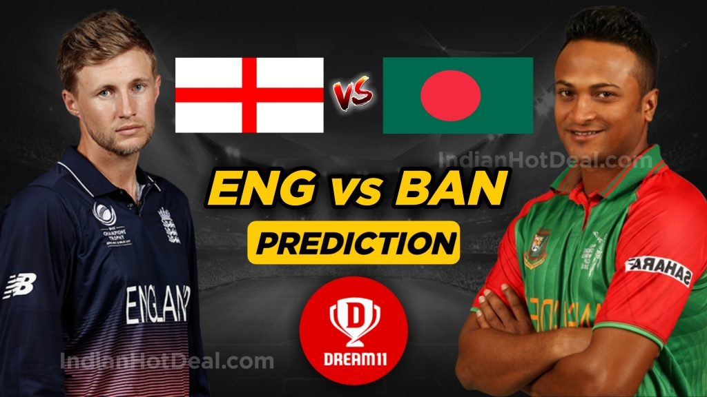 ICC WC 2019, 12th Match: ENG vs BAN Dream11 Team Prediction Today