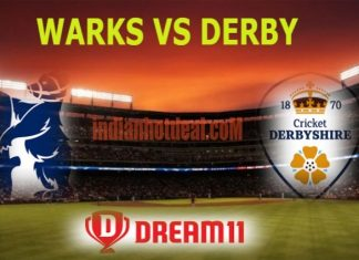 WARKS VS DERBY Dream11 Team Prediction, English T20 Blast 2019