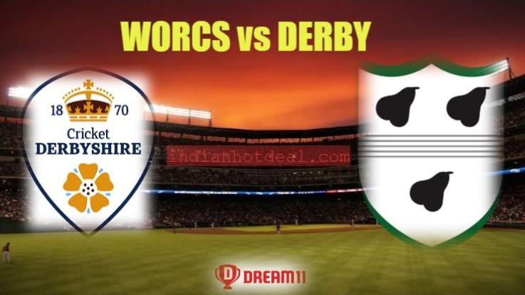 WORCS vs DERBY Dream11 Team Prediction, English T20 Blast 2019