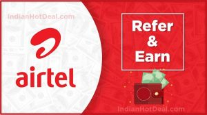 airtel UPI refer and earn