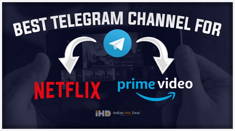 Telegram Channel For HD Movies, Netflix Series & Download Hindi Movies