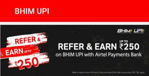 Steps To Earn Rs.50 From Airtel UPI Referral Program