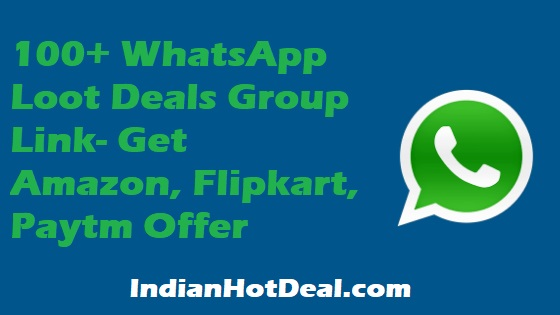 100+ WhatsApp Loot Deals Group Link