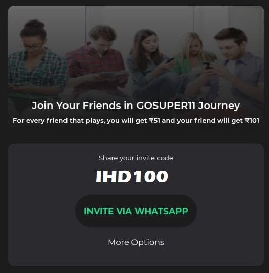 Share GoSuper11 Referral Code, Earn Free Bonus