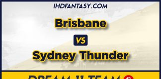 THU vs HEA Dream 11 Team Prediction BBL 2019-20 (100% Winning)