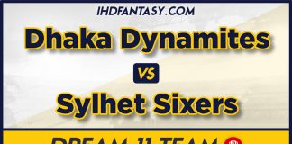 DHP vs SYL Dream 11 Team Prediction BPL 2019-20