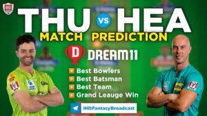 THU vs HEA Dream 11 Team Prediction Big Bash 2020-21 (100% Winning)