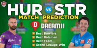 HUR vs STR Dream 11 Team Prediction Big Bash 2020-21 (100% Winning)