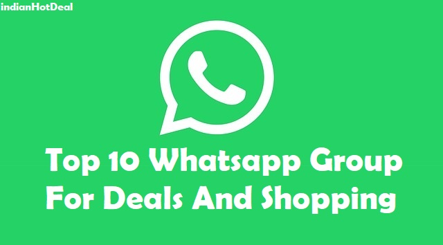 Top 10 Whatsapp Group For Deals And Shopping