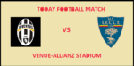 JUV VS LCE TODAY FOOTBALL MATCH