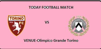 TOR VS UDI TODAY FOOTBALL MATCH
