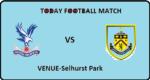 cry vs bur today football match