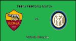 ROM VS INT TODAY FOOTBALL MATCH