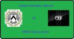 UDI VS JUV TODAY FOOTBALL MATCH