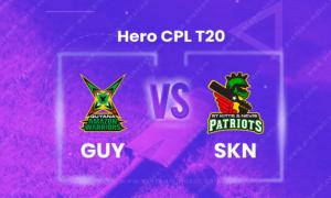 SKN vs GUY Dream 11 Team Prediction CPL 2020 (100% Winning)