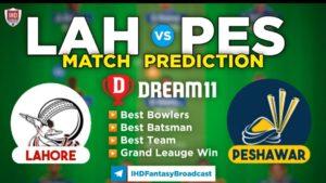 PES vs LAH Dream11 Team Prediction 17th Match PSL 2021 (100% Winning Team)