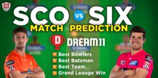 SCO vs SIX Dream 11 Team Prediction Big Bash 2020-21 (100% Winning)