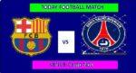 BAR VS PSG TODAY DREAM11 FOOTBALL MATCH
