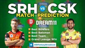 CSK vs SRH Dream11 Team Prediction 23rd Match IPL 2021 (100% Winning Team)