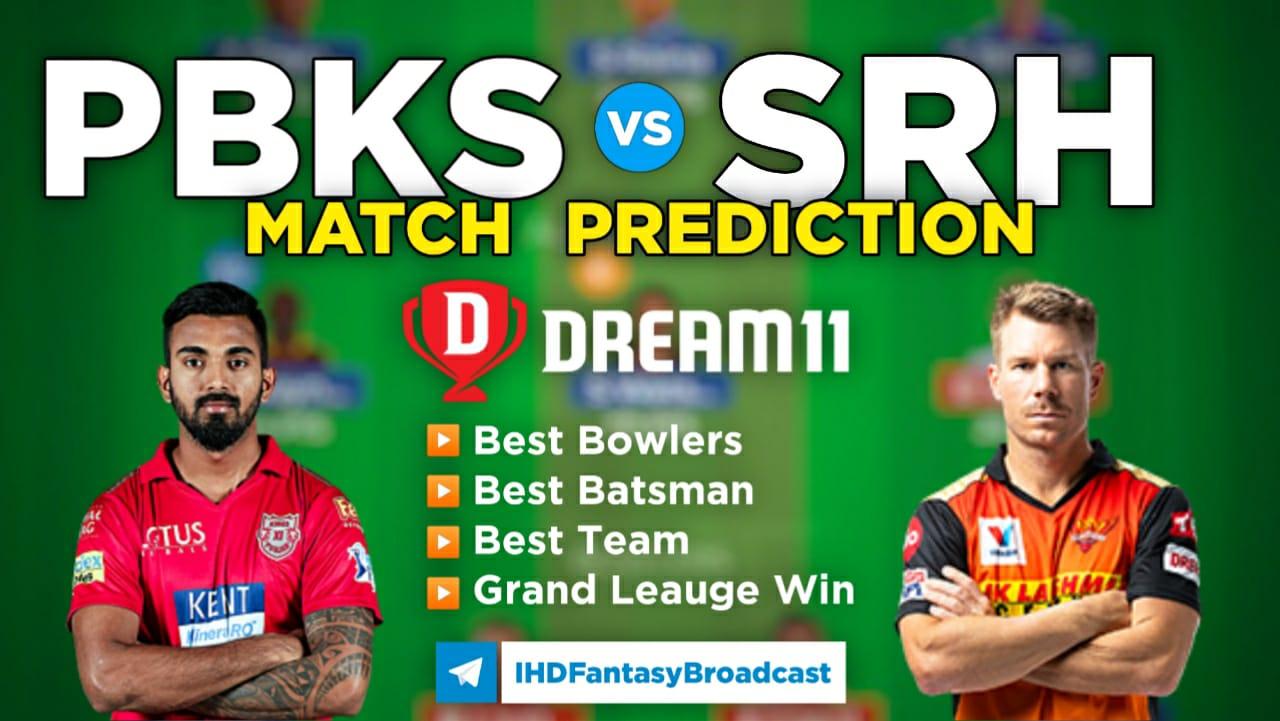 PBKS vs SRH Dream11 Team Prediction 14th Match IPL 2021 (100% Winning Team)