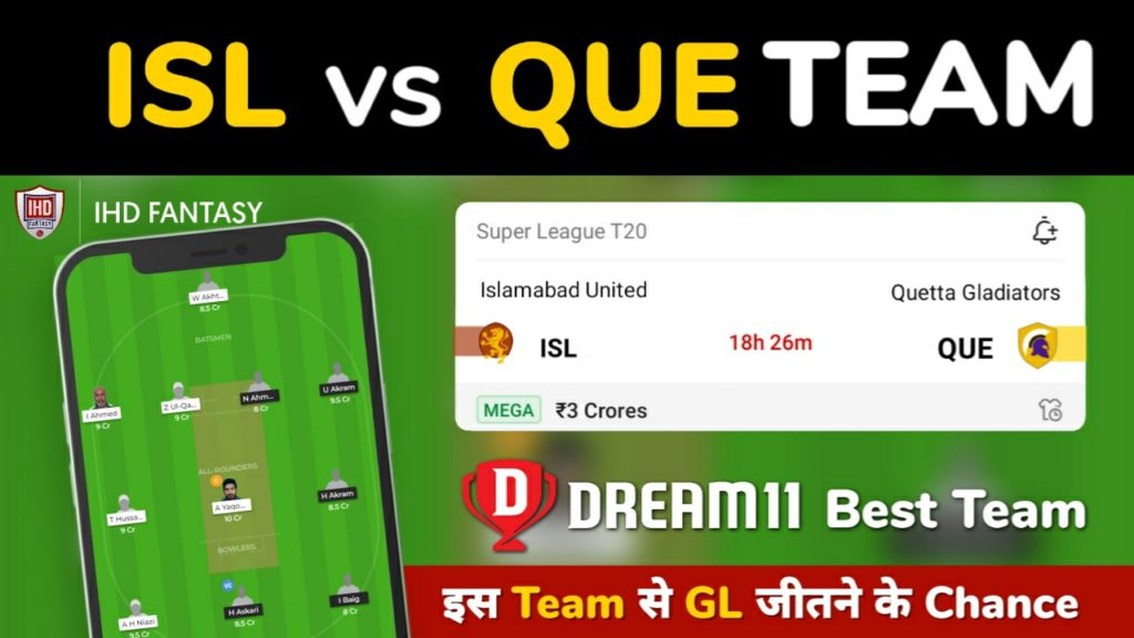 ISL vs QUE Dream11 Team Prediction 18th Match PSL 2021 (100% Winning Team)